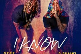 "NEW MUSIC: OSBS – ""I Know"" Feat. 2 Chainz"