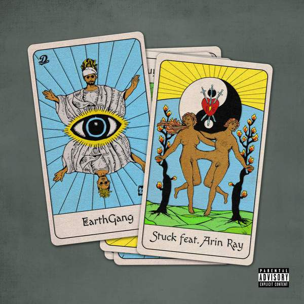 EARTHGANG Stuck Ft Arin Ray Stream