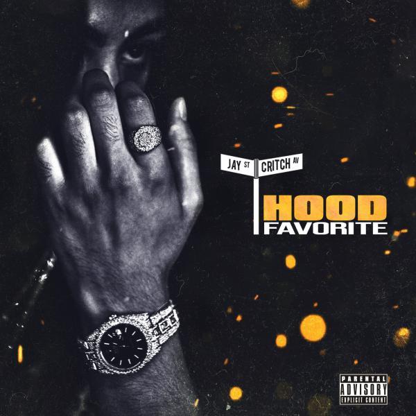 Stream Jay Critch Hood Favorite Album