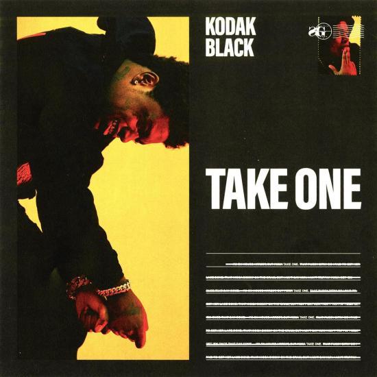 Stream Kodak Black Take One