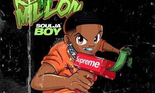 "NEW MUSIC: Soulja Boy – ""Ran Up A Million"""