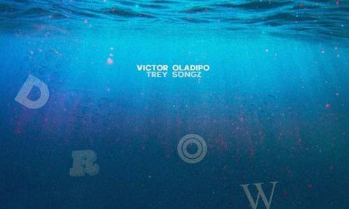 "NEW MUSIC: Victor Oladipo – ""Drown"" Ft. Trey Songz"