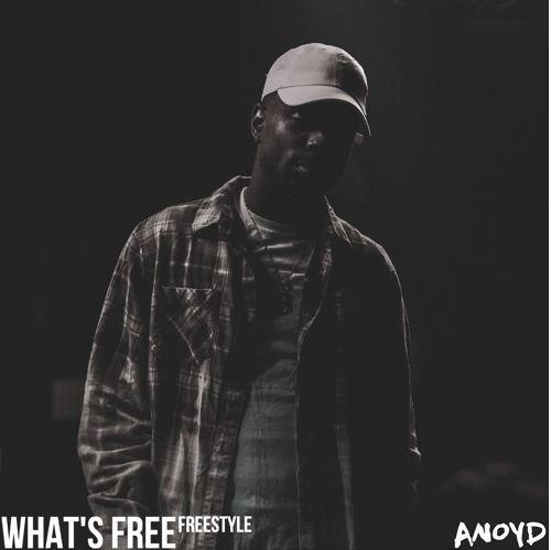 Stream Anoyd Whats Free Freestyle