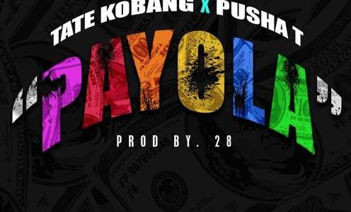 NEW MUSIC: Tate Kobang Ft. Pusha T – Payola