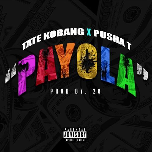 Stream Tate Kobang Ft Pusha T Payola
