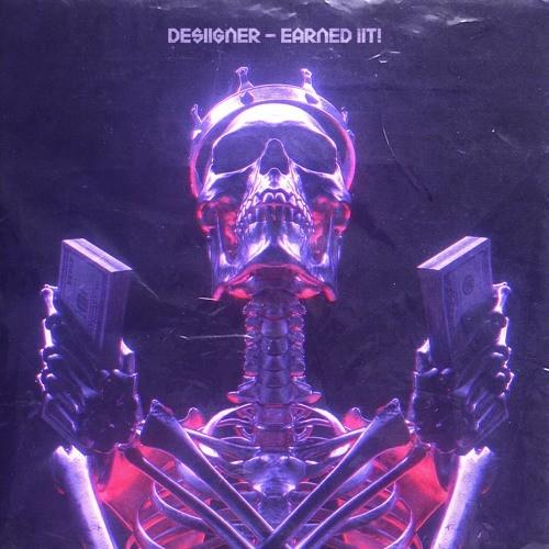 Stream Desiigner New Single 'Earned iiT'