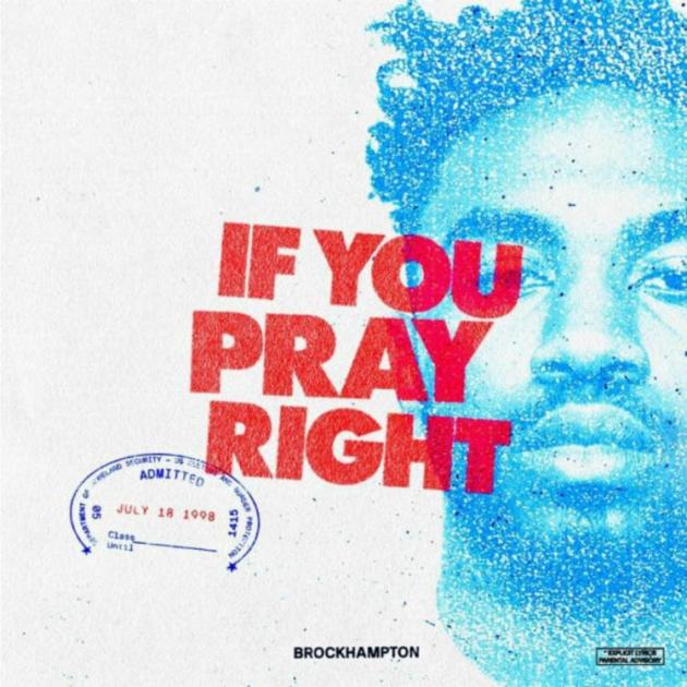 "Listen to BROCKHAMPTON's New Song ""If You Pray Right"""