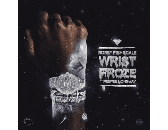 "Fishscale Family & Bobby Fishscale Announce The Release Of ""Wrist Froze"" Off Of His Project ""The Last Re-up"""