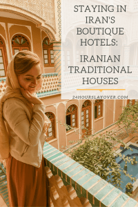 Staying in Iran's boutique hotels: Iranian Traditional Houses