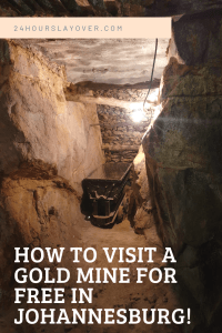 how to visit a gold mine for free in johanessburg South Africa