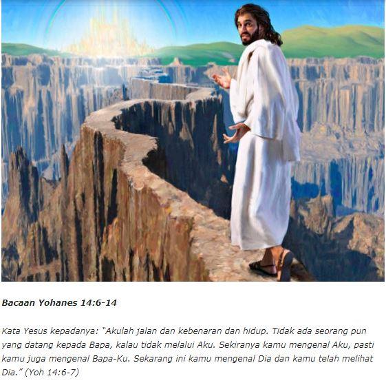 """Yoh 14:6-14 """"Telah sekian lama Aku bersama-sama kamu, namun engkau tidak mengenal Aku!"""""""