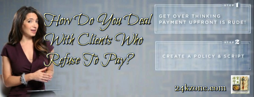 Clients Who Refuse To Pay