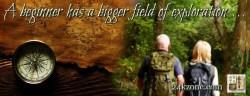 a beginner has a bigger field of exploration
