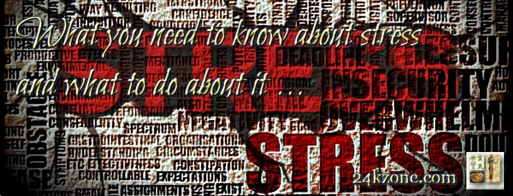 What you need to know about stress and what to do about it