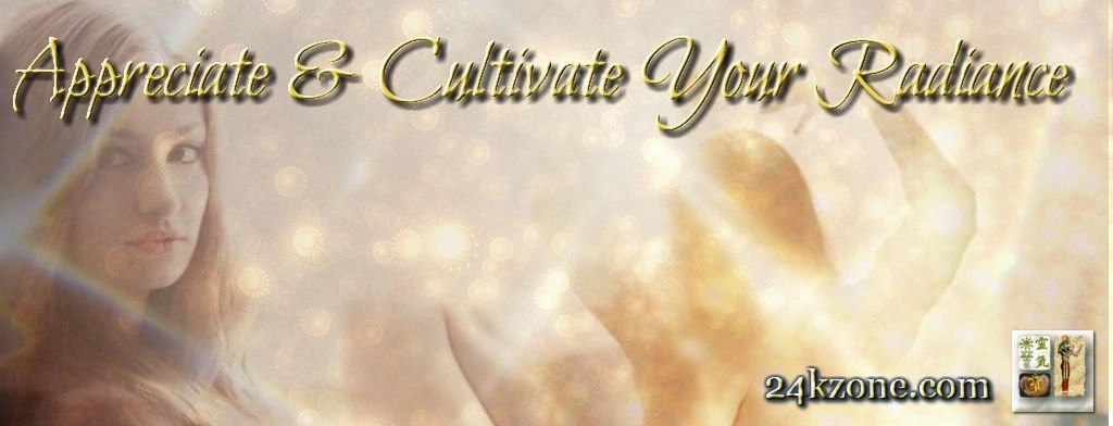 Appreciate and Cultivate Your Radiance