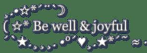 be well and joyful