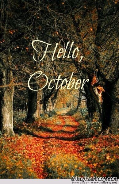 Free Fall Season Desktop Wallpapers Hello October Wallpaper Images 2016 2017 B2b Fashion