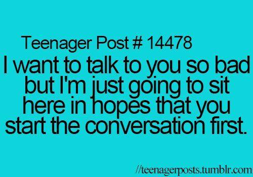 Teen #Quotes I want to talk to you so bad but I\'m just going ...