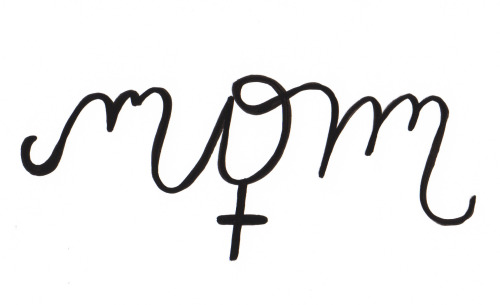 Image of the word 'Mom' wherein the 'o' is the sign for female.