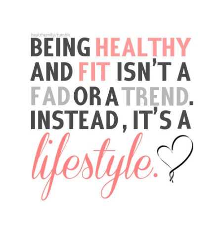 Being Healthy & Fit is a Lifestyle