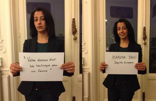 """""""Votre discours était très technique pour une femme""""<br /><br /><br /><br /><br /><br /> Entendu par Karima Delli, Députée Européenne."""