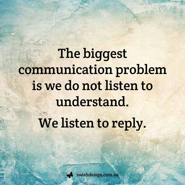 Life Quotes Quotesaboutlife The Biggest Communication Problem Is