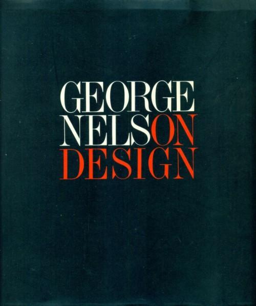George Nelson On Design