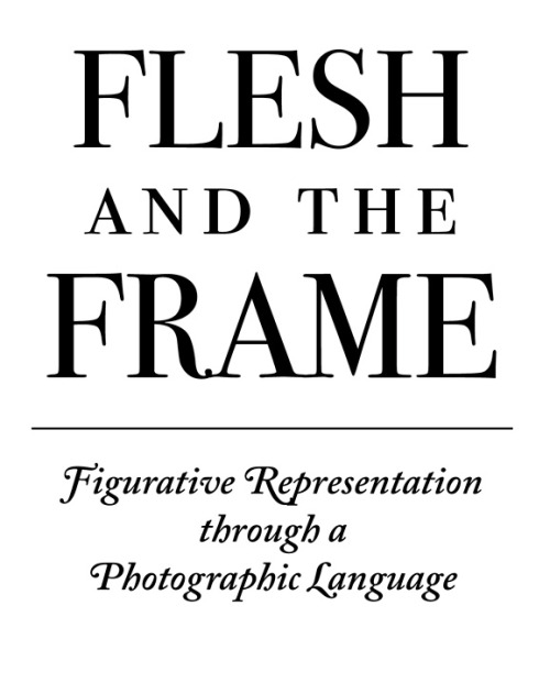 FLESH AND THE FRAME