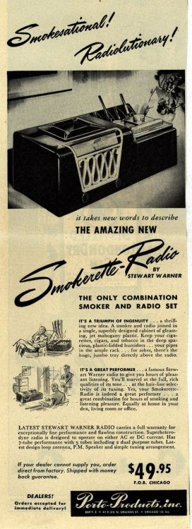 Smokesational! Radiolutionary! Smokerette-Radio by Stewart Warner: The only combination smoker and radio set. Magazine Ad, later 1940's