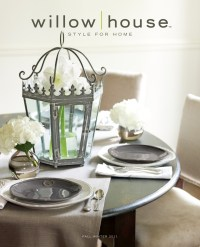 Willow House ~ Style For Home Catalog Catalog...