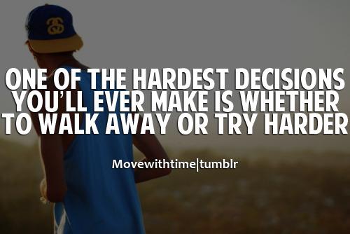 Una de las decisiones más difíciles con las que te puedes enfrentar