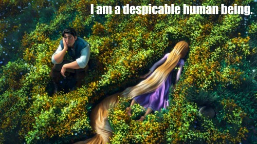 Image result for tangled i am a despicable human being
