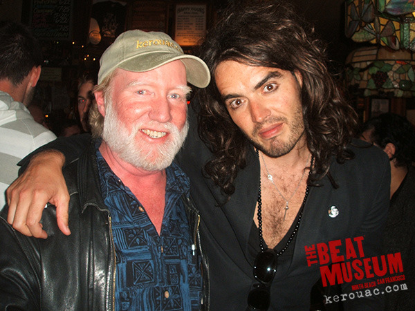 John Allen Cassady with Russell Brand, a Kerouac fan. In 2007, Brand traveled the U.S. in commemoration of On the Road's 50th Anniversary. He ended in San Francisco, performing at the wonderful Beat Museum.