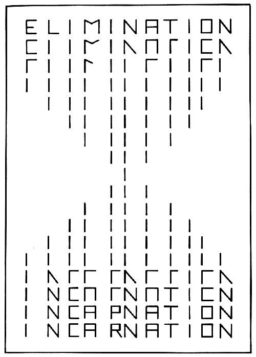 """Visual-Poetry — """"elimination/incarnation"""" by frans vanderlinde"""