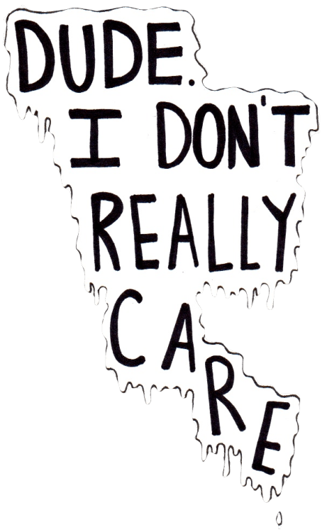 I Really Dont Care Anymore Quotes. QuotesGram