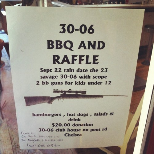 #guns #30-06 #raffle #priceless #vermont (Taken with Instagram)