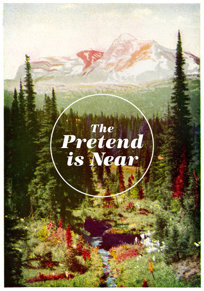 The Pretend is Near by Nick Nelson