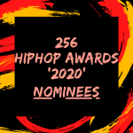 2nd Annual 256 HipHop Awards  Nominations Announcement