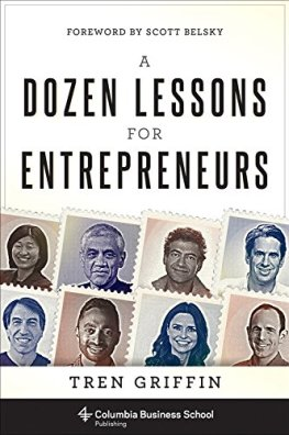 A Dozen Lessons for Entrepreneurs Book