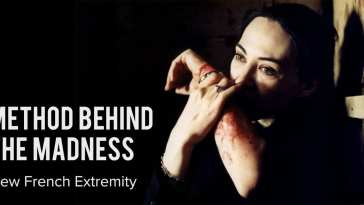 Method behind the madness: New French EXtremity
