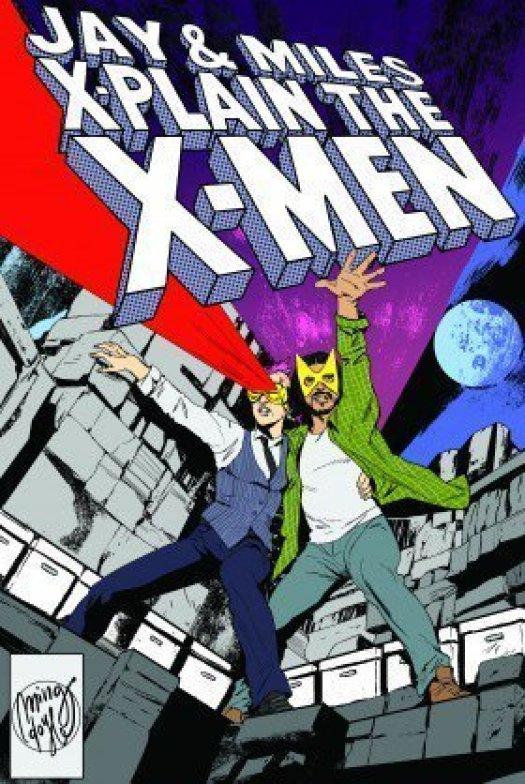 Jay & Myles X-Plain the X-Men podcast image
