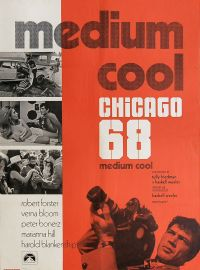 "The original poster for Haskell Wexler's ""Medium Cool"" from 1969"