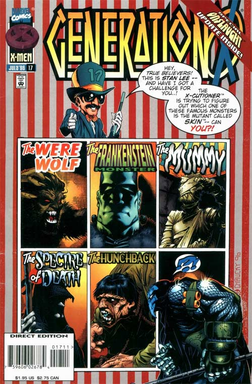 Generation X #17's cover has Stan Lee as a ringmast, introducing six monsters that are all Skin's disguises, while outside that grid on the bottom right, the X-Cutioner looks on befuddled.