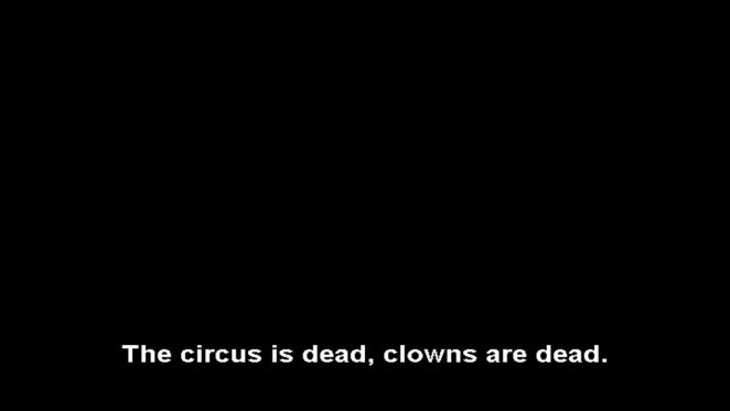 the circus is dead clowns are dead