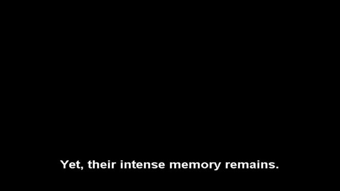 their intense memory remains