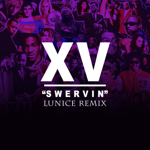 """THE OFFICIAL @LUNICE REMIX OF """"SWERVIN"""" IS OUT! Now get it!!!"""