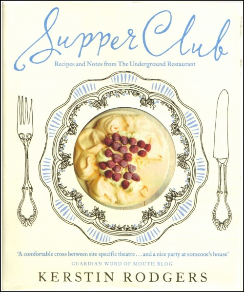 'Supper Club: recipes and notes from The Underground Restaurant' by Kerstin Rodgers (aka MsMarmitelover). this is what started all this. i picked up this book because of it's beautiful cover with no knowledge it's contents. i read the teensiest amount and bought it then and there. i found a partner in crime and we got the ball rolling pretty fast. we are both food lovers, home cooks and occasional caterers.  picnicking is my favourite thing; creating a rustic meal, transporting the cutlery and tea cups outside of their proper homes and the sharing of food and conversation. she is more of a dinner party girl; divine courses to leave you feeling loved, satisfied and content with the world around you. combine those descriptions and hello pop-up restaurant!