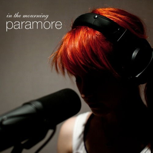 Paramore In The Mourning Lyrics