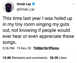 """By This Time Last Year I Was Singing My Guts Our Not Knowing If People Would Love My Songs"" Omah Lay Reveals."