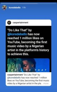 Korede Bello Breaks New Record; Becomes First Nigerian Artist To Have 1M Likes On YouTube.